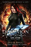 Dominion (Life After Book 3)