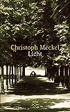 Licht. Erzählung - Christoph Meckel