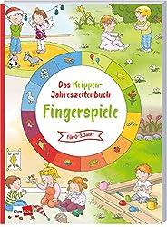 Das Krippen-Jahreszeitenbuch: Fingerspiele