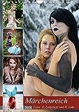 Märchenreich (Wandkalender 2018 DIN A4 hoch): Gemeinschaftsprojekt mit dem Ziel, verschiedene Märchen - teilweise in humorvoller Form - fotografisch ... 14 Seiten ) (CALVENDO Menschen)