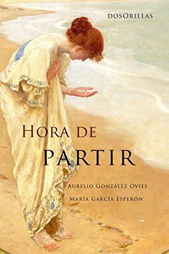 Hora de partir por María García Esperón