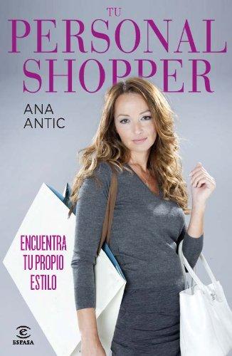 Portada del libro Tu personal Shopper: Encuentra tu propio estilo (FUERA DE COLECCIÓN Y ONE SHOT)