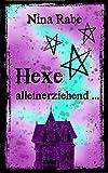 Hexe, alleinerziehend ...