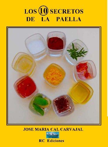 los 10 secretos de la paella eBook: jose maria cal: Amazon.es ...
