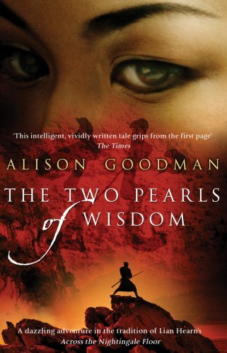 Portada del libro The Two Pearls of Wisdom by Alison Goodman (7-May-2009) Paperback