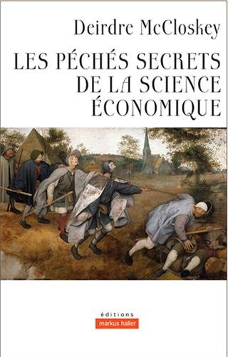 Les péchés secrets de la science économique