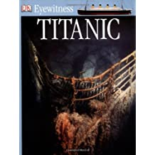 Titanic (Eyewitness) by Simon Adams (2004-05-06)