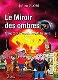 le miroir des ombres tome 2