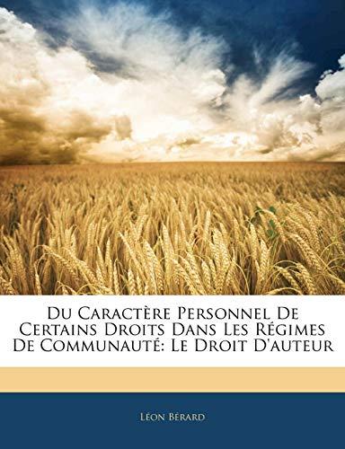 Du Caractere Personnel de Certains Droits Dans Les Regimes de Communaute: Le Droit D'Auteur PDF Books