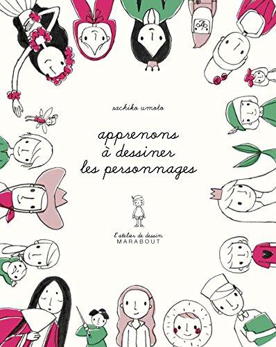 L'atelier de dessin Marabout - Les personnages par Sachiko Umoto