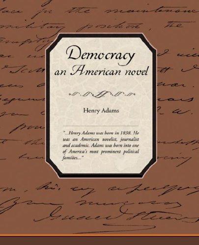 Democracy, an American Novel Cover Image