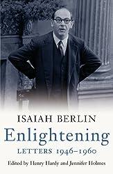 Enlightening: Letters 1946?1960 by Isaiah Berlin (2011-07-01)