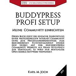 BUDDYPRESS - PROFI SETUP : Meine Internet Community einrichten (CTS SOLUTIONS IT-PRO E-Books 9) (German Edition)