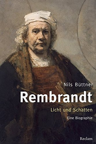 rembrandt-licht-und-schatten-eine-biographie