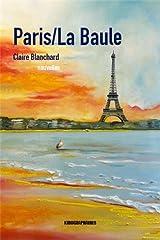 Paris/ La Baule Broché