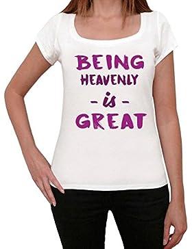 Heavenly, Being Great, essendo