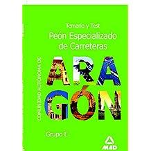 Peon Especializado de Carreteras Comunidad Autonoma de Aragon. Temario y Test