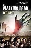 The Walking Dead décrypté - Les secrets de la saga