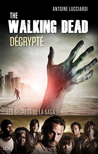 The Walking Dead décrypté: Les secrets de la saga
