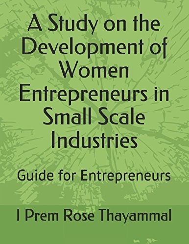 a-study-on-the-development-of-women-entrepreneurs-in-small-scale-industries-guide-for-entrepreneurs