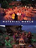 #10: Material World – A Global Family Portrait (Sierra Club Books Publication)