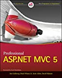 Professional ASP.NET MVC 5 - Jon Galloway, Brad Wilson, K. Scott Allen, David Matson