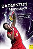 Image de Badminton Handbook (Meyer & Meyer Sport) (English Edition)