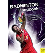 Badminton Handbook (Meyer & Meyer Sport) (English Edition)