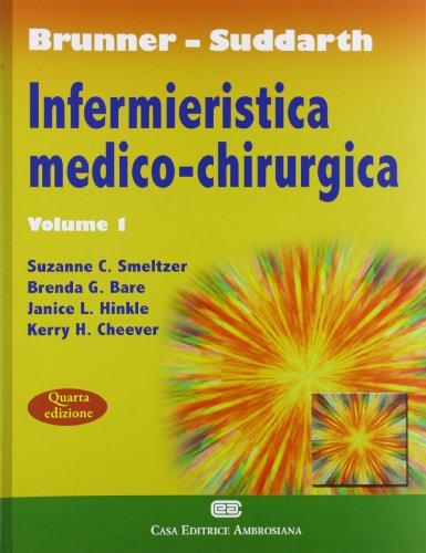 Brunner Suddarth. Infermieristica medico-chirurgica: 1