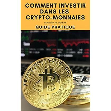 Comment investir dans les crypto-monnaies