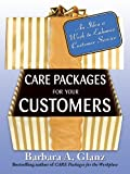 CARE to build a customer-focused company! Are you building enough customer loyalty in your organization? CARE Packages for Your Customers gives you 52 proven, actionable ideas for providing extraordinary service, increasing sales, and ensuring contin...