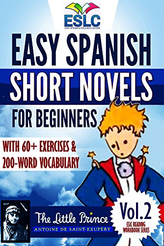Easy Spanish Short Novels for Beginners 2 With 60+ Exercises & 200-Word Vocabulary (Learn Spanish):