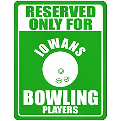 Teeburon Reserved only for Iowa Bowling Players Parking Sign