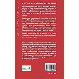 Solo hace falta ser humilde: Guía con 22 sugerencias para el mundo del trabajo y para la convivencia social: Volume 6 (Colección Aportes Monográfic