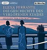 Die Geschichte des verlorenen Kindes: Band 4 der Neapolitanischen Saga (Die Neapolitanische Saga, Band 4) von Elena Ferrante