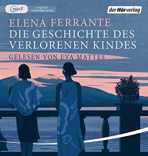 Buchseite und Rezensionen zu 'Die Geschichte des verlorenen Kindes: Band 4 der Neapolitanischen Saga (Die Neapolitanische Saga, Band 4)' von Elena Ferrante