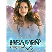 Heaven Stand by Me