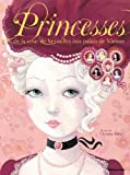 Histoires Pour Rever - Princesses Cour Versailles Palais Vienne / Album Grand Format - Dès 5 ans