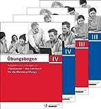 """Übungsbogen für die Meisterprüfung Teil III und IV: Aufgaben und Lösungen zu """"Sackmann - das Lehrbuch für die Meisterprüfung"""""""