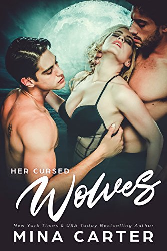 Her Cursed Wolves (Shadow Cities Book 2)