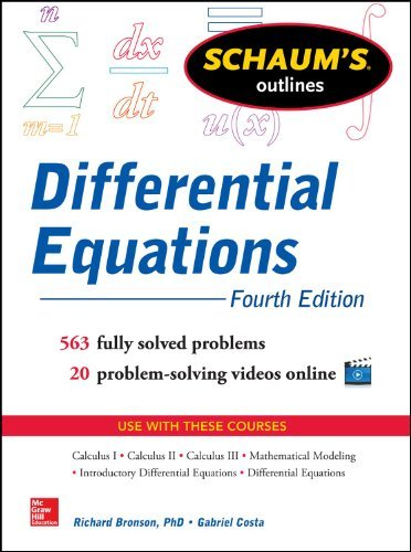 Schaum's Outline of Differential Equations, 4th Edition (Schaum's Outline Series) by Bronson, Richard, Costa, Gabriel (March 1, 2014) Paperback