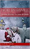 Noël en famille: Le coeur de Léon    -    Le coeur de Léonie