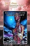 Das verzauberte Raumschiff (Der Spezialist MbF 8) (German Edition)