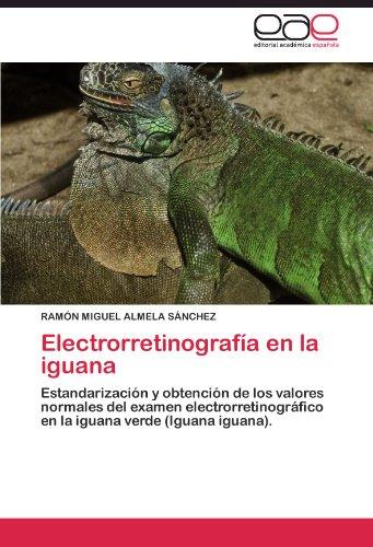 Electrorretinografía en la iguana por ALMELA SÁNCHEZ RAMÓN MIGUEL