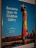 Image de Barcelona, Open-Air Sculpture Gallery: Open Air Sculpt