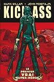 Kick-Ass Tome 01 - Le premier vrai super-héros - Format Kindle - 9782809435399 - 8,99 €