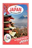 The Japan Fact and Picture Book: Fun Facts for Kids About Japan (Turn and Learn)