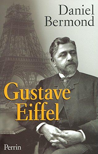 Gustave Eiffel par Daniel Bermond