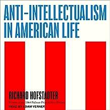 ANTI-INTELLECTUALISM IN AMER M