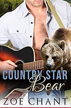Country Star Bear by [Chant, Zoe]